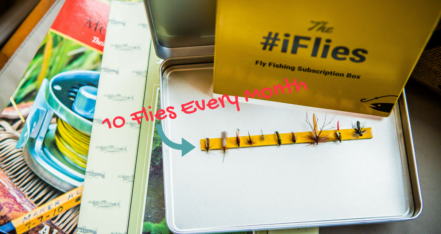 Iflies the only monthly fly fishing subscription box in for Fishing box subscription
