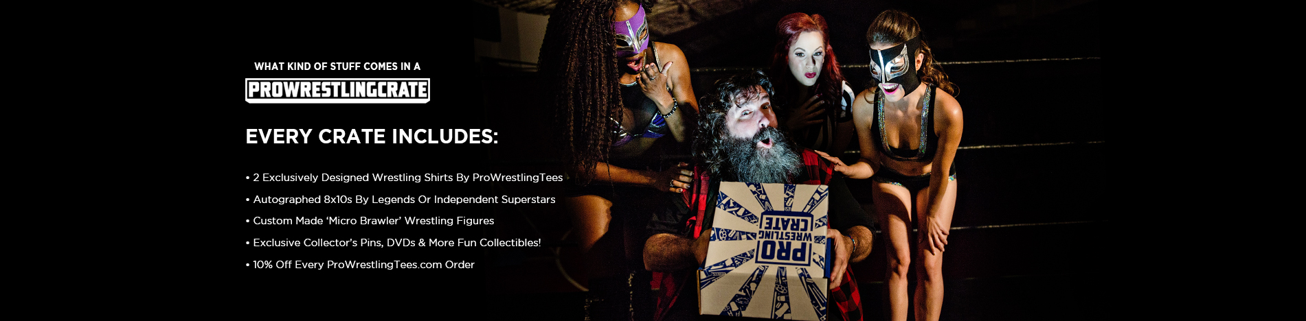 Pro Wrestling Crate | Exclusive Monthly Subscription Crates
